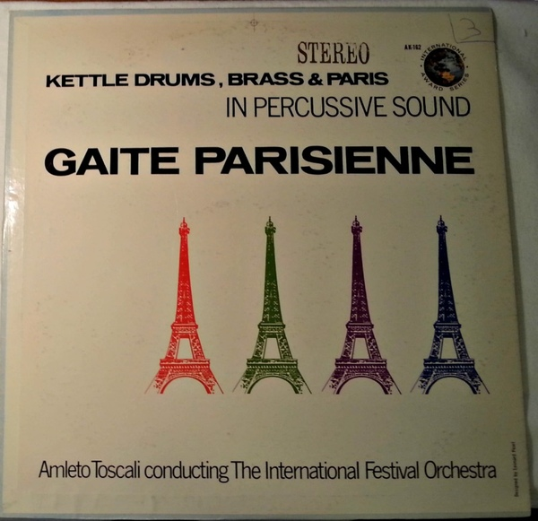 Kettle Drums Brass & Paris In Percussive Sound: Gaite Parisienne