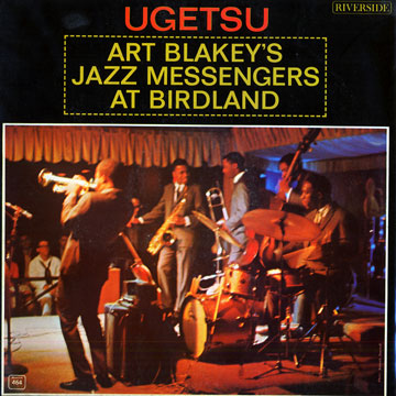 Ugetsu: Art Blakey's Jazz Messengers At Birdland