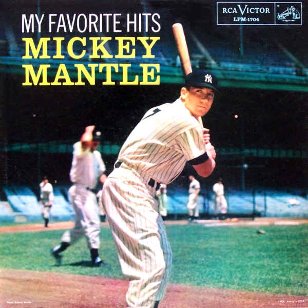 My Favorite Hits - Mickey Mantle
