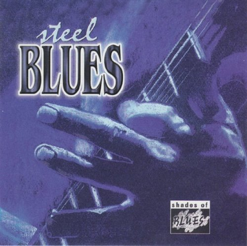 Shades Of Blue: Steel Blues