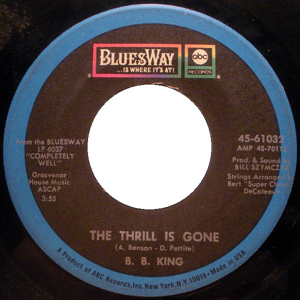 The Thrill Is Gone / You're Mean