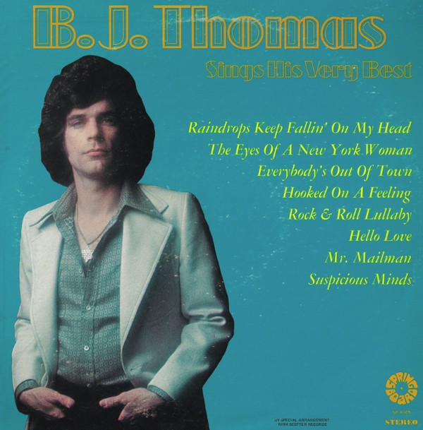 B. J. Thomas Sings His Very Best