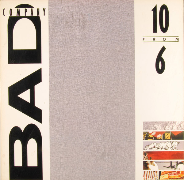 10 From 6 The Best of Bad Company