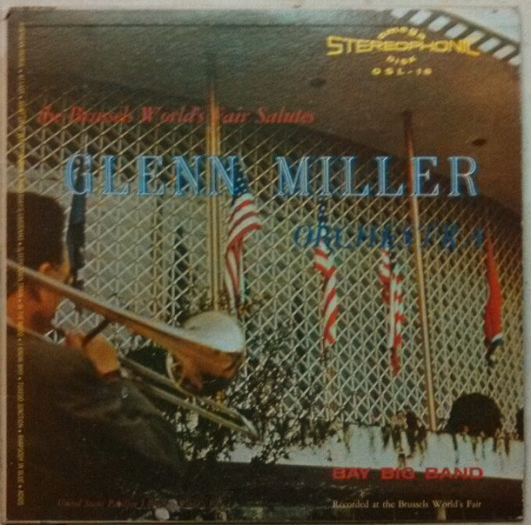 The Brussels World's Fair Salutes The Glenn Miller Orchestra