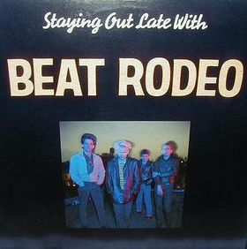 Staying Out Late With. . .Beat Rodeo