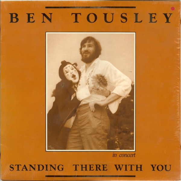 Ben Tousley In Concert: Standing There With You