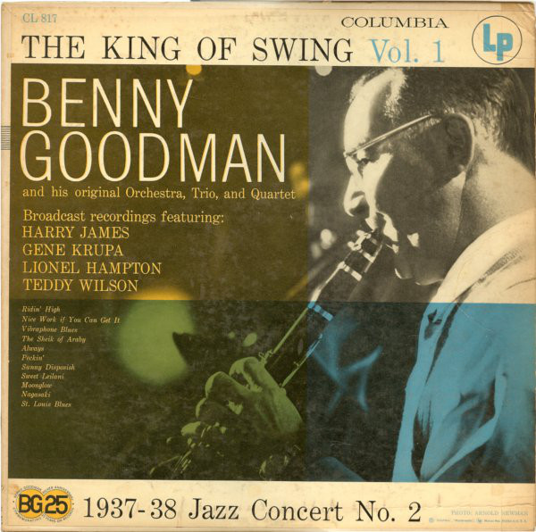 Benny Goodman Orchestra - The King Of Swing Vol. 1 Album