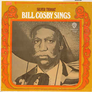 Bill Cosby Sings/Silver Throat