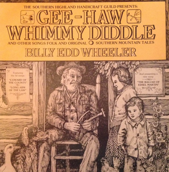 Gee-Haw Whimmy Diddle And Other Songs Folk And Original - Southern Mountain Tales