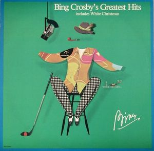 Bing Crosby's Greatest Hits