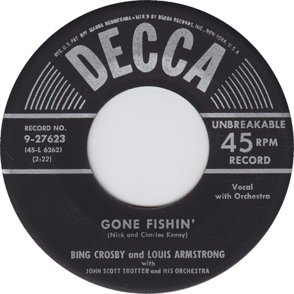 Gone Fishin' / We All Have A Song In Our Heart