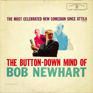 The Button Down Mind of Bob Newhart