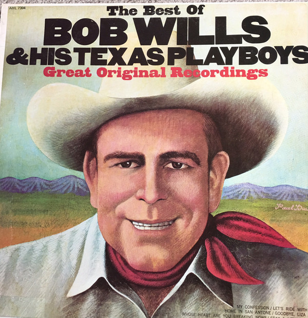 The Best Of Bob Wills & His Texas Playboys