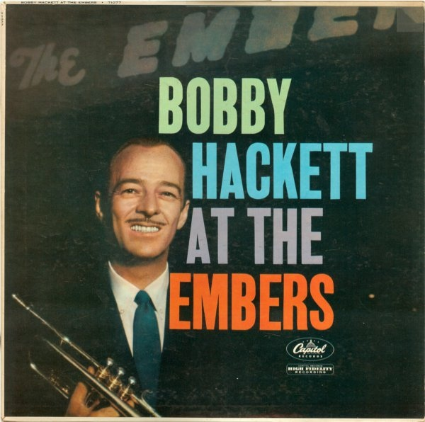 Bobby Hackett At The Embers