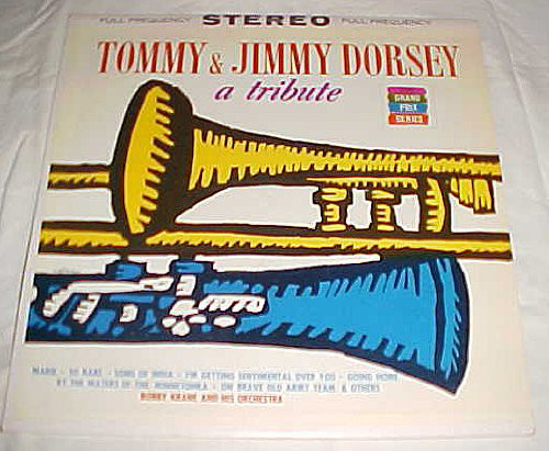 A Tribute to Tommy and Jimmy Dorsey