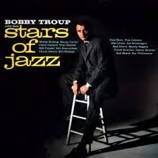 Bobby Troup And His All Stars Of Jazz