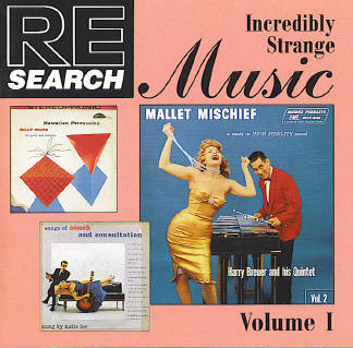 Re/Search: Incredibly Strange Music Volume I