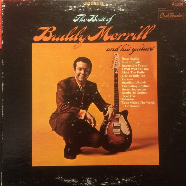 The Best Of Buddy Merrill And His Guitar