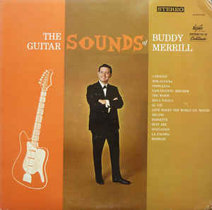 The Guitar Sounds Of Buddy Merrill