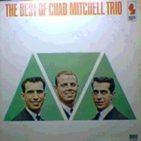 The Best Of Chad Mitchell Trio