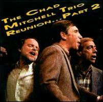 The Chad Mitchell Trio Reunion . . . Part 2