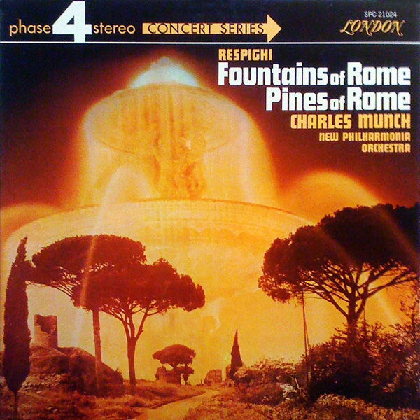 Respighi: Fountains Of Rome Pines Of Rome