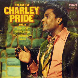 The Best Of Charley Pride Vol. II