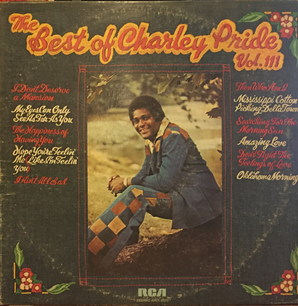 The Best Of Charley Pride Vol. III