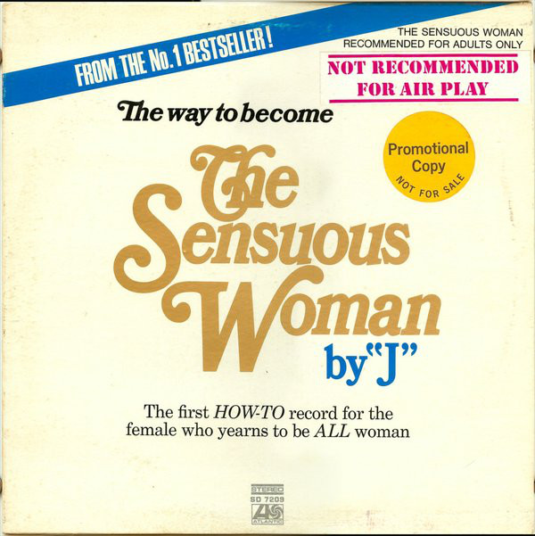 The Way To Become The Sensuous Woman By ''J''