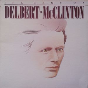 The Best Of Delbert McClinton