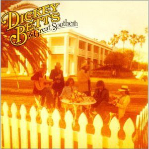 Dickey Betts & Great Southern - Dickey Betts & Great Southern CD
