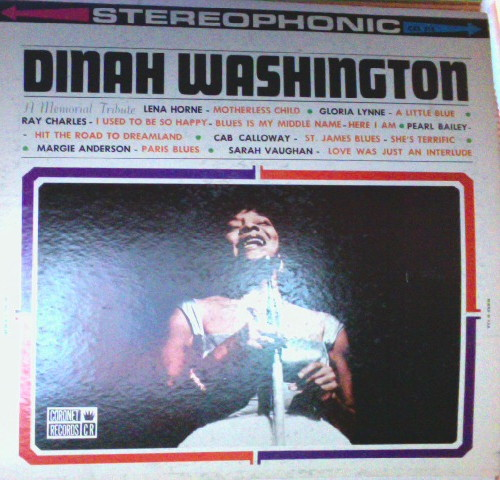 Dinah Washington--A Memorial By The Artists Who Knew Her Best