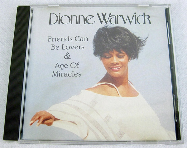 Friends Can Be Lovers - Dionne Warwick