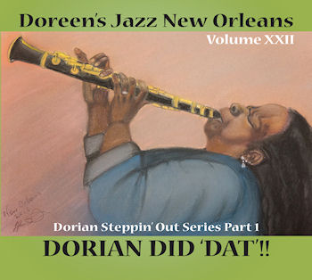 Volume XXII  Dorian Steppin' Out Series Part 1 - Dorian Did Dat!