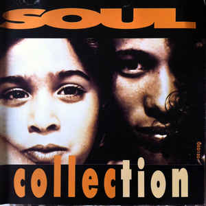 Soul Collection Volume One