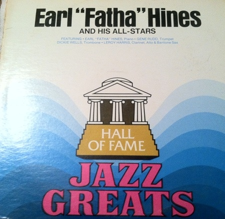 Earl ''Fatha'' Hines And His All-Stars