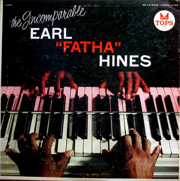 The Incomparable Earl ''Fatha'' Hines