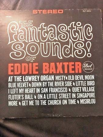 The Fantastic Sounds Of Eddie Baxter