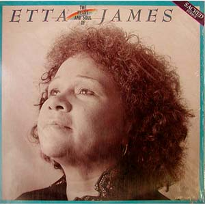 The Heart and Soul of Etta James