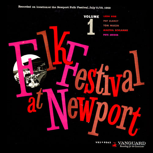 Folk Festival At Newport—Volume 1