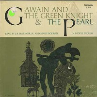 Dialogues From Gawain And The Green Knight & The Pearl