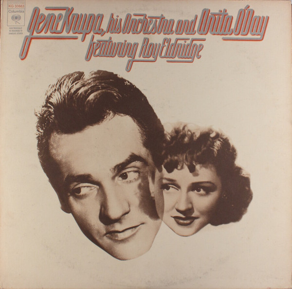 Gene Krupa, His Orchestra And Anita O'Day Featuring Roy Eldridge