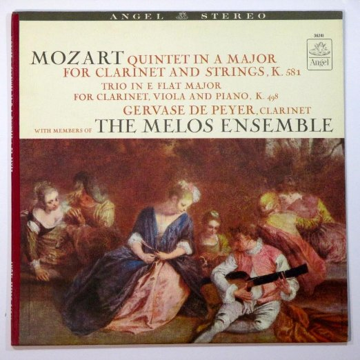 Mozart: Quintet in A Major for Clarinet and Strings K. 581 / Trio in E - Flat Major for Clarinet Viola and Piani K. 498