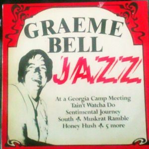 Jazz With The Graeme Bell All Stars