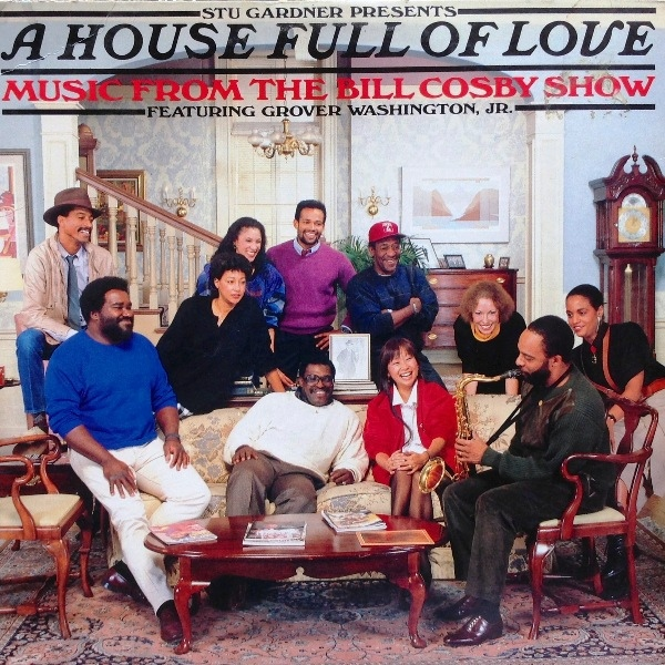 A House Full Of Love - Music From The Bill Cosby Show