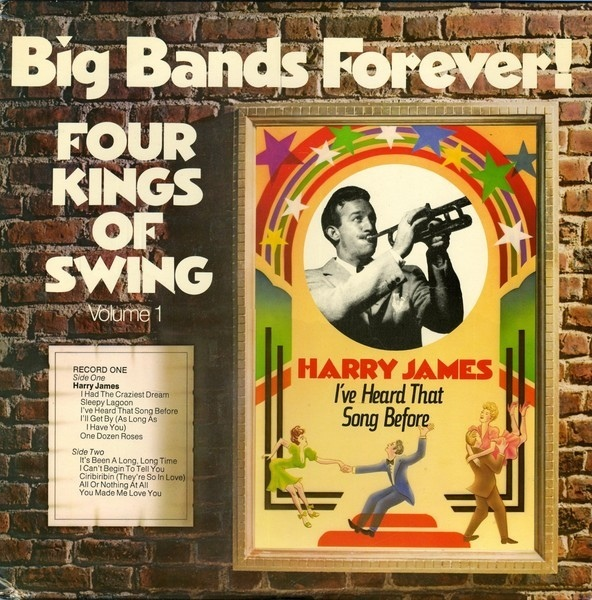 Big Bands Forever! Four Kings Of Swing Volume 1