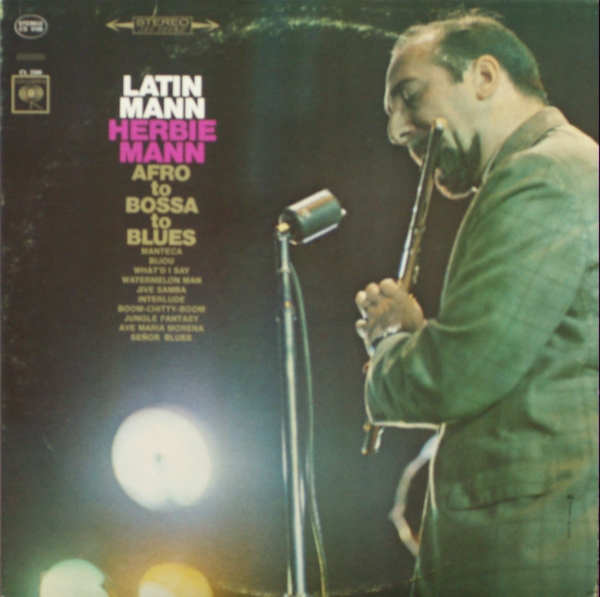 Latin Mann (Afro To Bossa To Blues)
