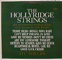 The Hollyridge Strings Play Hit Songs Made Famous By Elvis Presley