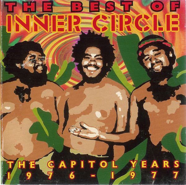 The Best Of Inner Circle - The Capitol Years 1976-1977
