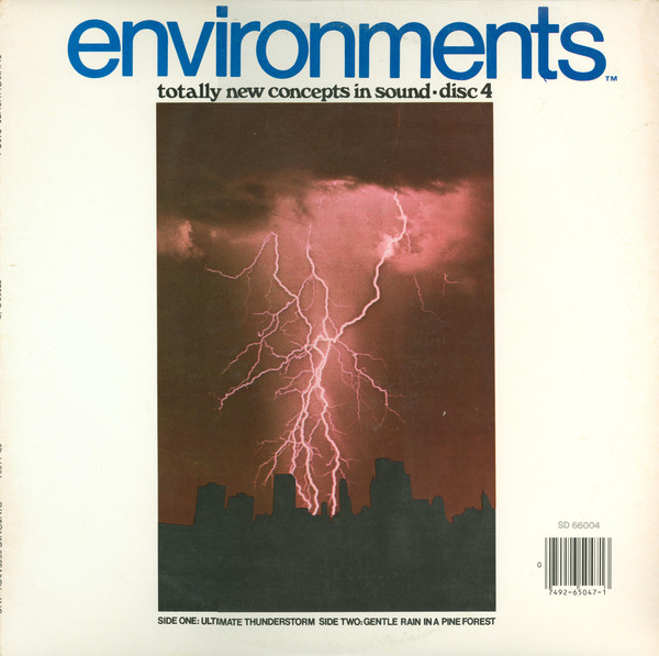 Environments (Totally New Concepts In Sound - Disc 4 - Ultimate Thunderstorm / Gentle Rain In A Pine Forest)